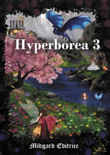 Hyperborea. 3.
