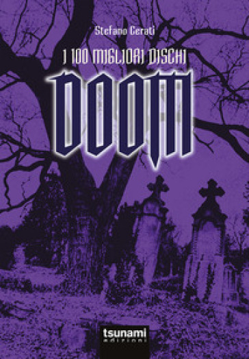 I 100 migliori dischi Doom - Stefano Cerati | Thecosgala.com