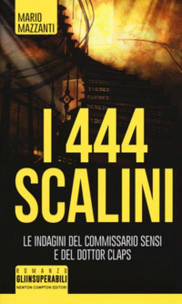 I 444 scalini - Mario Mazzanti | Rochesterscifianimecon.com