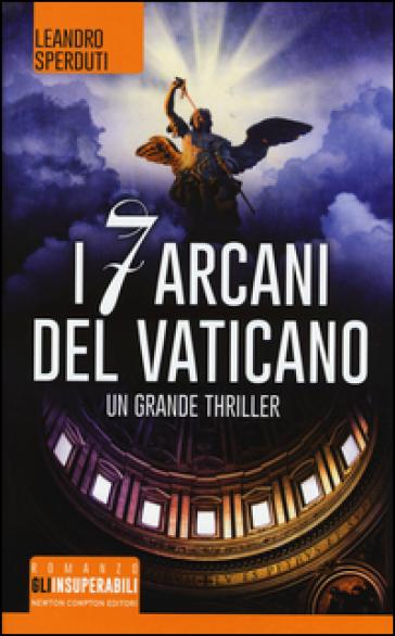 I 7 arcani del Vaticano - Leandro Sperduti |
