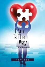 I Am Is the Way