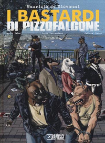 I Bastardi di Pizzofalcone - Maurizio De Giovanni | Jonathanterrington.com