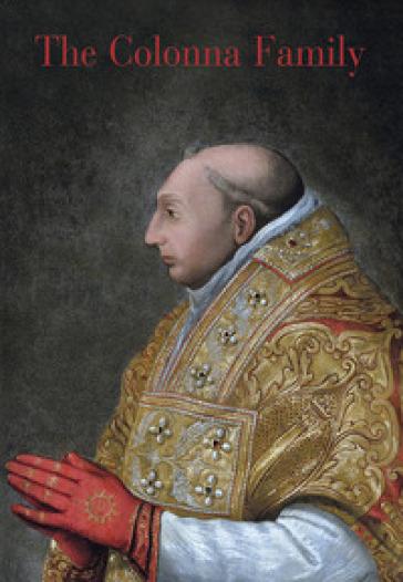 I Colonna. Ediz. inglese - P. Colonna |