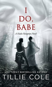 I Do Babe: A Novella