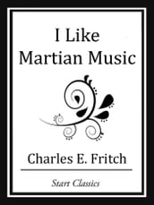 I Like Martian Music