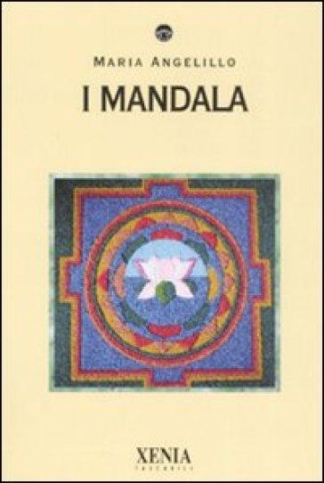 I Mandala - Maria Angelillo |