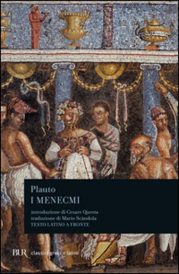 I Menecmi - Tito Maccio Plauto |