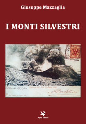 I Monti Silvestri - Giuseppe Mazzaglia  