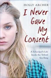 I Never Gave My Consent