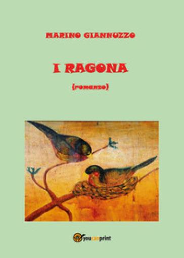 I Ragona - Marino Giannuzzo |