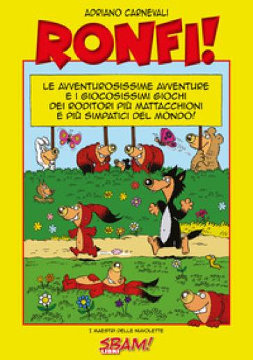 I Ronfi. 1. - Adriano Carnevali pdf epub