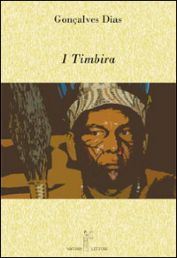 I Timbira - Gonçalves Dias |