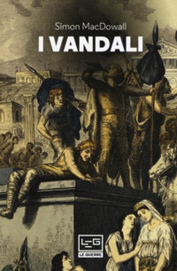I Vandali - Simon MacDowall | Kritjur.org