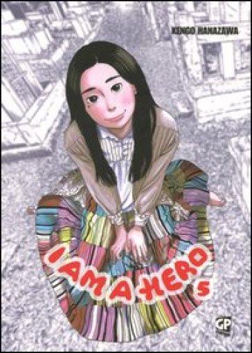 I am a hero. 5. - Kengo Hanazawa pdf epub