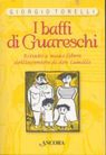 I baffi di Guareschi - Giorgio Torelli |