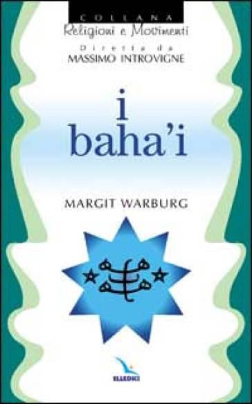 I baha'i - Margit Warburg | Ericsfund.org