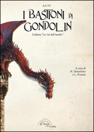I bastioni di Gondolin - Ninni  