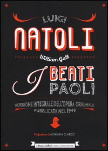 I beati Paoli. Ediz. integrale - Luigi Natoli |