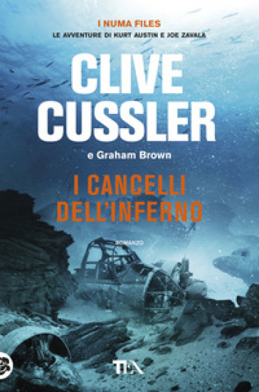 I cancelli dell'inferno - Clive Cussler |