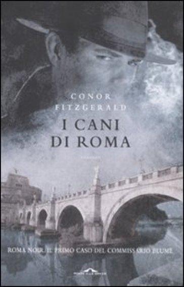 I cani di Roma - Conor Fitzgerald |