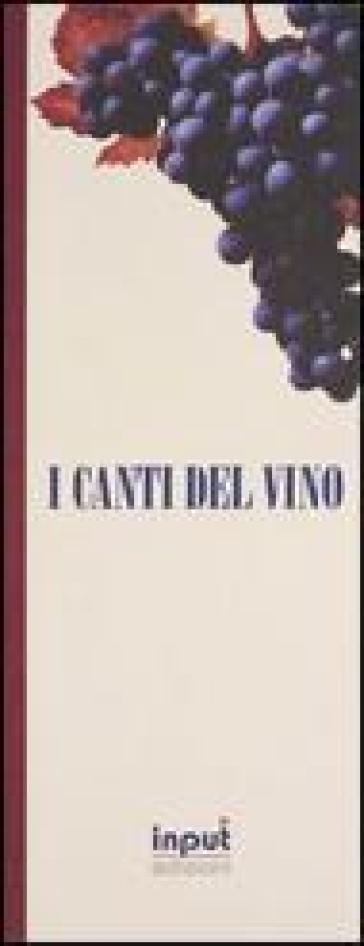 I canti del vino - Gianni Zardo |