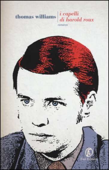 I capelli di Harold Roux - Thomas Williams   Kritjur.org