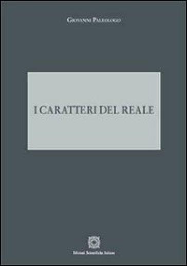 I caratteri del reale - Giovanni Paleologo | Kritjur.org