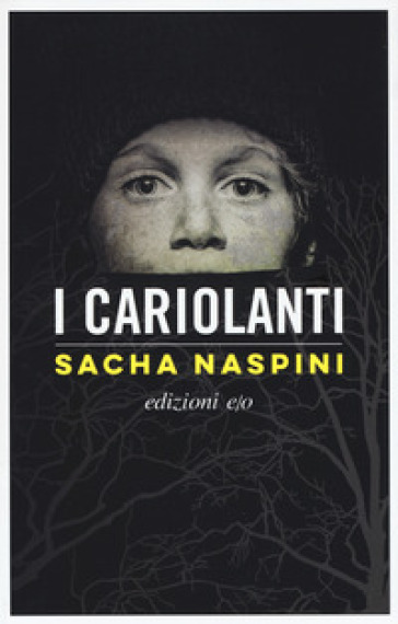 I cariolanti - Sacha Naspini | Thecosgala.com