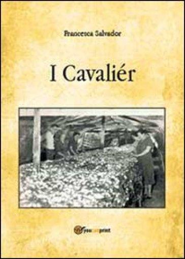 I cavaliér - Francesca Salvador |