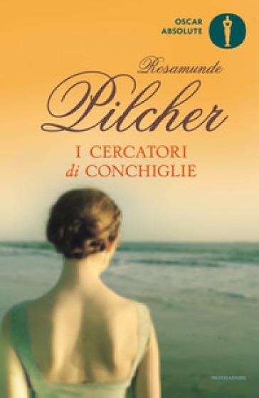 I cercatori di conchiglie - Rosamunde Pilcher |