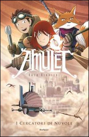 I cercatori di nuvole. Amulet - Kazu Kibuishi |