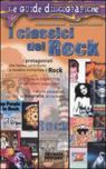I classici del rock - Emanuele Tamagnini |