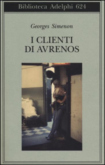 I clienti di Avrenos - Georges Simenon | Kritjur.org