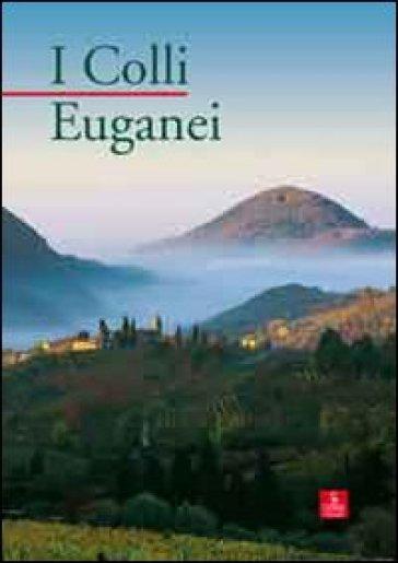 I colli Euganei - F. Selmin  