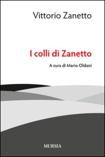 I colli di Zanetto - Vittorio Zanetto | Jonathanterrington.com