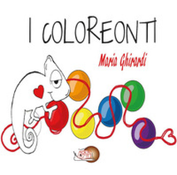 I coloreonti. Ediz. illustrata