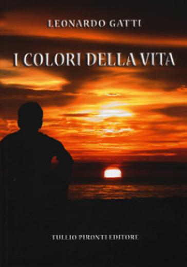 I colori della vita - Leonardo Gatti | Jonathanterrington.com