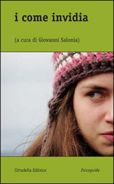 I come invidia - G. Salonia | Rochesterscifianimecon.com