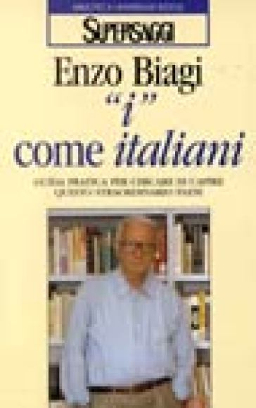 I come italiani - Enzo Biagi |