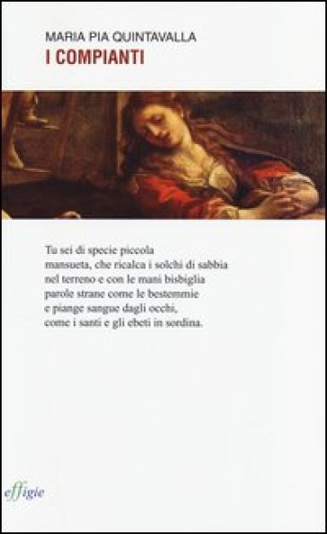 I compianti - Maria Pia Quintavalla  
