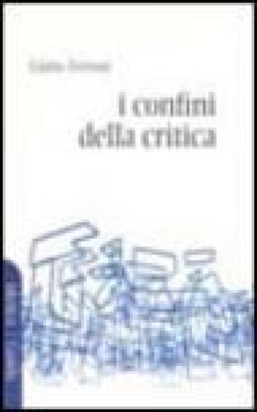I confini della critica - Giulio Ferroni  