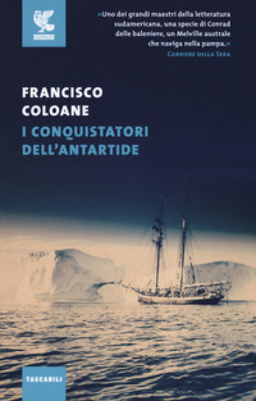 I conquistatori dell'Antartide - Francisco Coloane |