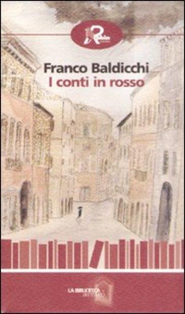 I conti in rosso - Franco Baldicchi  