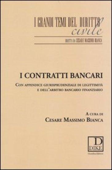 I contratti bancari - C. M. Bianca |