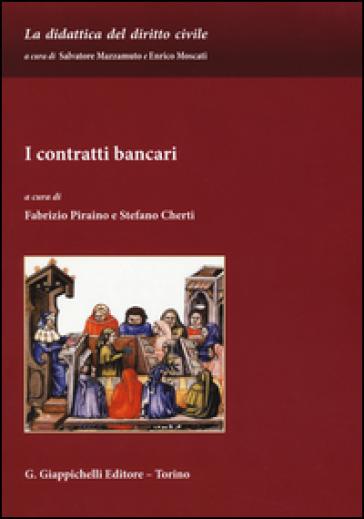 I contratti bancari - F. Piraino | Jonathanterrington.com