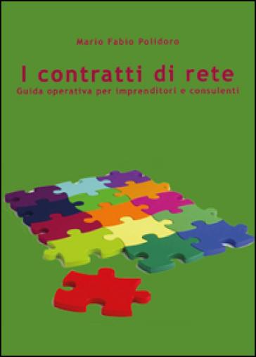 I contratti di rete - Mario F. Polidoro  