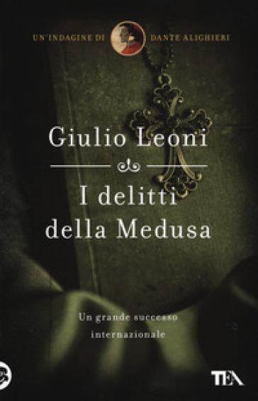 I delitti della medusa - Giulio Leoni   Jonathanterrington.com
