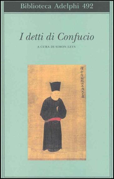 I detti di Confucio - S. Leys |