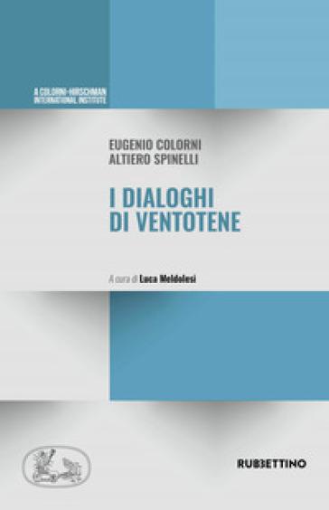 I dialoghi di Ventotene - Eugenio Colorni  