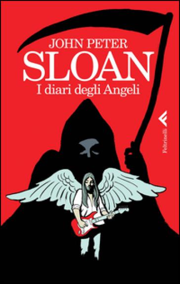 I diari degli angeli - John Peter Sloan  